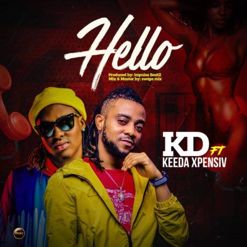 """KD - """"Hello"""" ft. Keeda Xpensiv"""