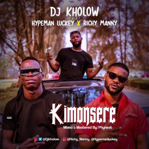 """DJ Kholow x Hypeman Luckey x Richy Manny - """"KimonSere"""""""