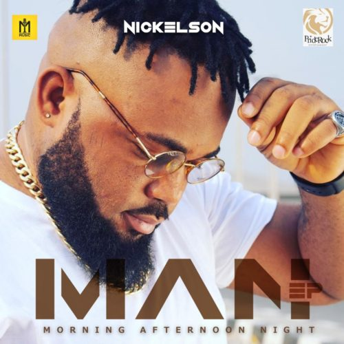 Nickelson - M.A.N (Morning Aftenoon Night) [The E.P]