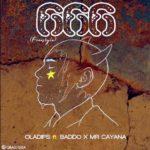 """OlaDips – """"666"""" (Freestyle) ft. Olamide Baddo, Mr Cayana"""