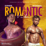 "Sypher – ""Romantic Vibe"" ft. Wonder J"