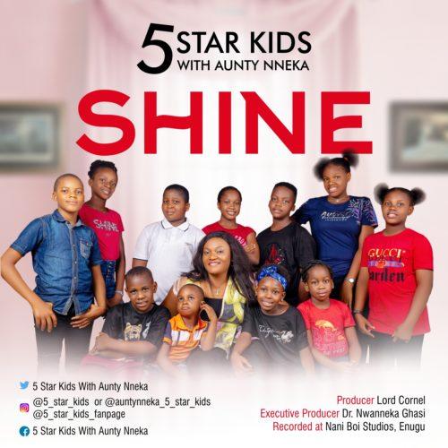 5 Star Kids With Aunty Nneka - Shine