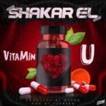 "Shakar EL – ""VitaMin U"""