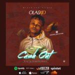 "Olaskid – ""Cashout"""