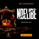 """Eze Ugochukwu – """"Ndelibe"""" + """"Okika"""""""