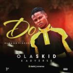 "Olaskid – ""Do"" ft. Adeverse"