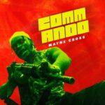 """Mayne Cross – """"Commando"""""""