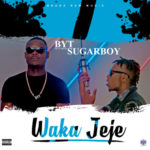 "[Audio + Video] BYT – ""Wakajeje"" ft. Sugarboy"