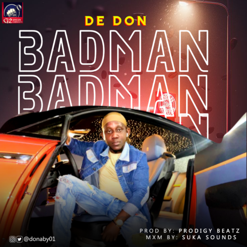 "De Don – ""Badman"""