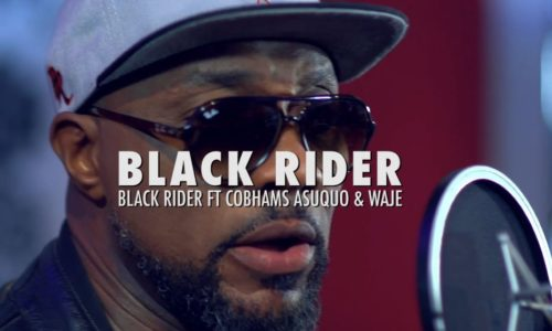 "Black Rider - ""The Black Rider"" ft. Cobhams Asuquo x Waje"