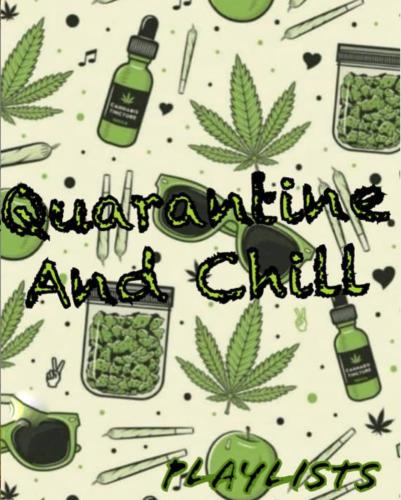 "DJ Enimoney - ""Quarantine And Chill"""