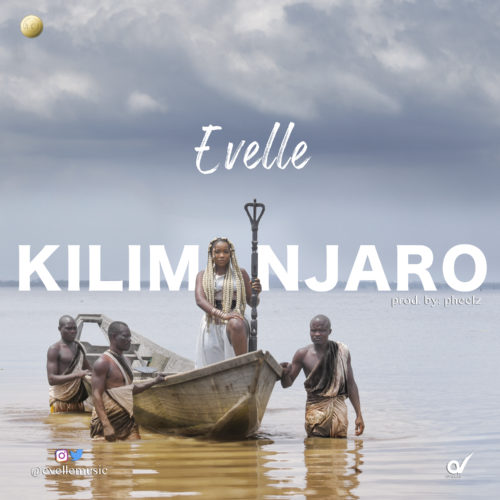 "Evelle - ""Kilimanjaro"""