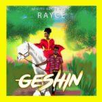"Rayce – ""Geshin"""
