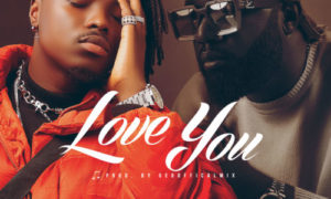"Odney - ""Love You"" ft. Praiz"