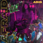 """Abib – """"Afraid"""""""