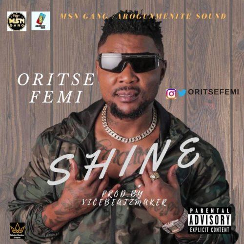 "Oritse Femi - ""Shine"" (Prod. By ViceTheBeatMaker)"