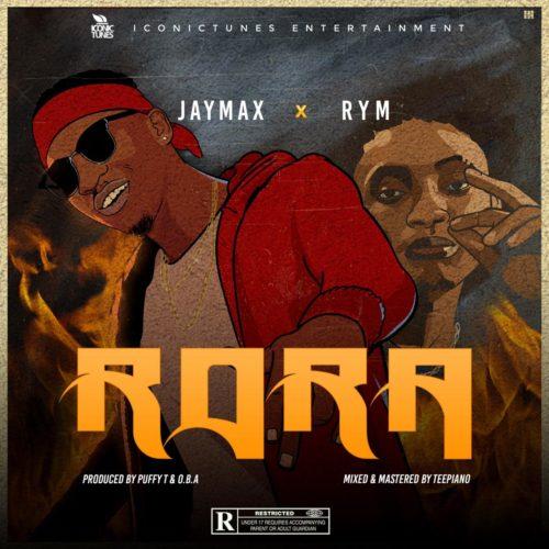 "Jaymax X Rym - ""Rora"""