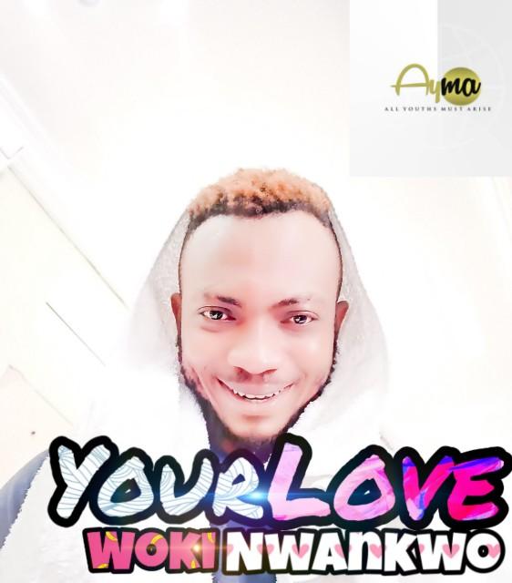 "Woki - ""Your Love"""
