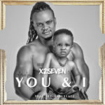 """X2Seven – """"You and I"""""""