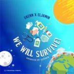 "Ukenn x Eljamin – ""We Will Survive"""
