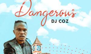 DJ COZ - Dangerous