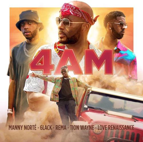 "[Music] Manny Norté x 6LACK x Rema x Tion Wayne – ""4AM"""