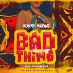 "Nonny Marius – ""Bad Thing"""