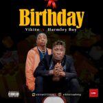 """Vikito x Harmley Boy – """"Birthday"""""""