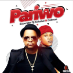 """DJ Xclusive – """"Pariwo"""" ft. Dotman"""