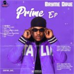 """Bryme Dave – """"The Prime EP"""""""