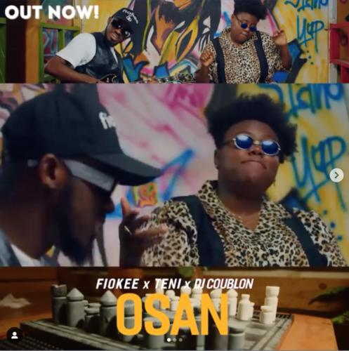 "[Video] Fiokee x Teni - ""Osan"" (DJ Coublon)"