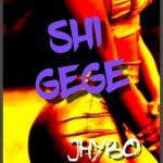 "Jhybo – ""Shi Gege"""