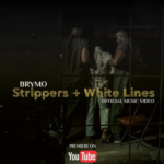 "Brymo – ""Strippers + White Lines"""