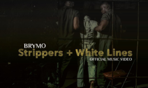 "Brymo - ""Strippers + White Lines"""