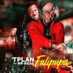"TPlan – ""Falipupa"" ft. Mr Real (Legbegbe)"
