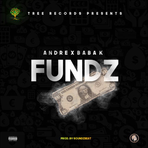 "Andre x Baba K - ""Funds"""
