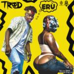 "TROD – ""Erù"""