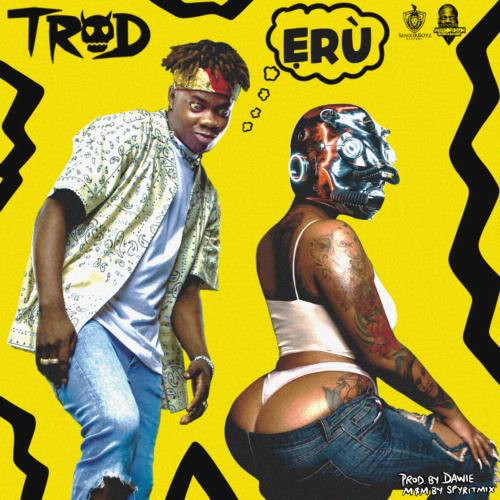 TROD - Erù