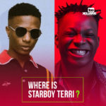 An Open Letter To Wizkid… Where Is Starboy Terri?
