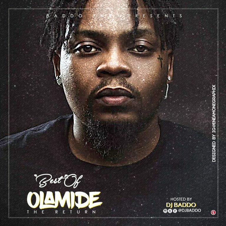 "DJ Baddo – ""Best Of Olamide"" [The Return] Mix"