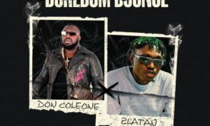 "Don Coleone - ""Boredom Bounce"" ft. Zlatan"