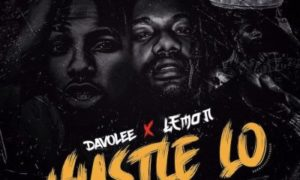 Davolee ft. Lemon – Hustle Lo