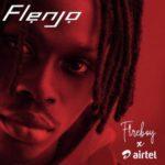 "Fireboy x Airtel – ""Flenjo"""