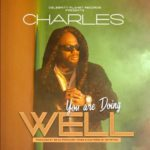 """Charles – """"You Are Doing Well"""""""