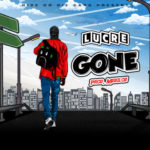"Lucre – ""Gone"""