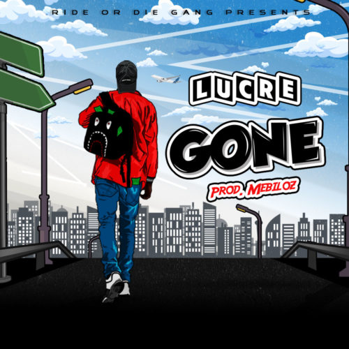 "Lucre - ""Gone"""