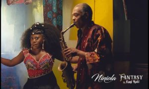 "[Video] Niniola – ""Fantasy"" ft. Femi Kuti"