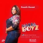 "Sandi Sweet – ""Naija Boyz"""