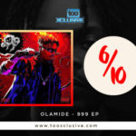 """[Album Review] Olamide's """"999 EP"""" Is Just A Point Above Average & Can't Stand The Test Of Time…"""