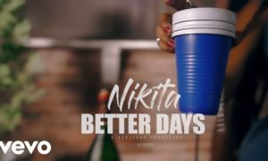 "[Video] Nikita - ""Better Days"""